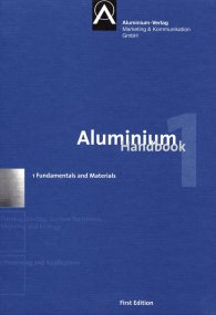 Preview  Aluminium Handbook; Vol. 1: Fundamentals and Materials 8.6.2011